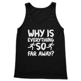 Why Is Everything So Far Away Running Classic Women's Tank Top