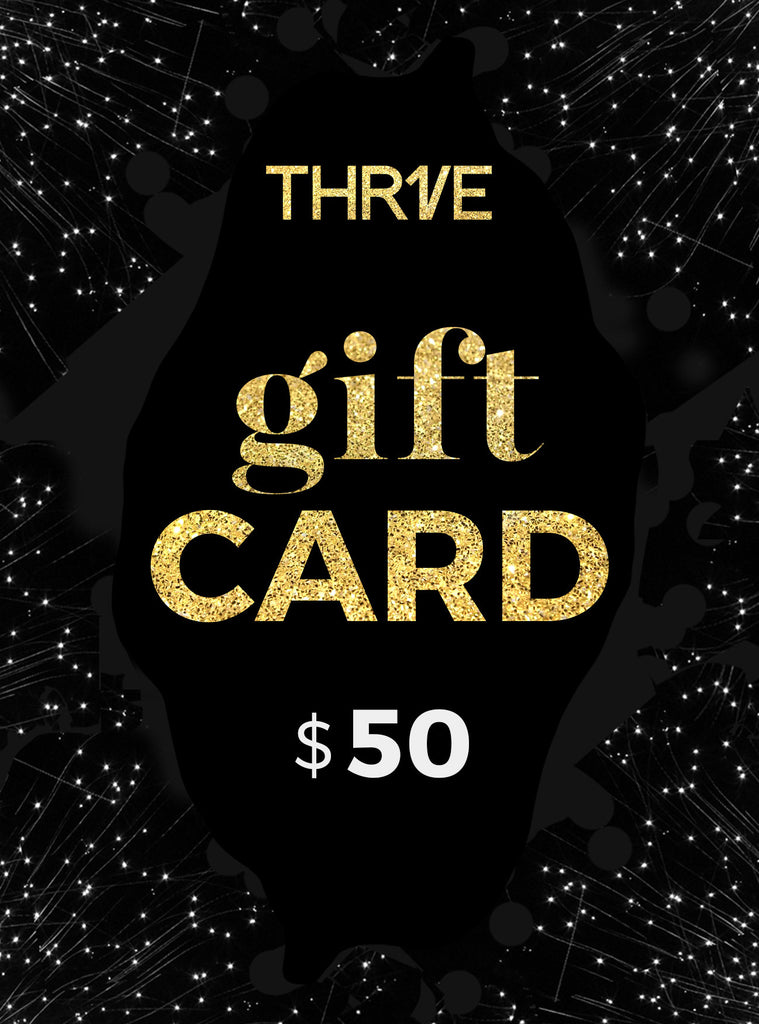 THR1VE Gift card $50