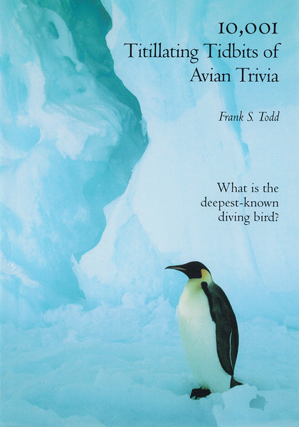 10,001 Titillating Tidbits of Avian Trivia
