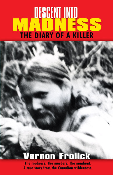 Descent into Madness: the diary of a killer