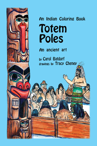 Totem Poles Coloring Books: an ancient art