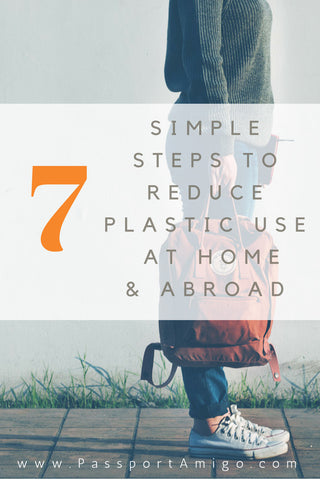 Ways to reduce your plastic footprint at home and abroad