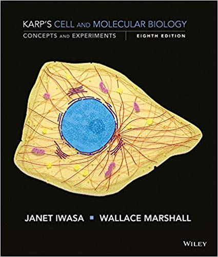 Cell and Molecular Biology, Concepts and Experiments 8th Edition by Gerald Karp PDF