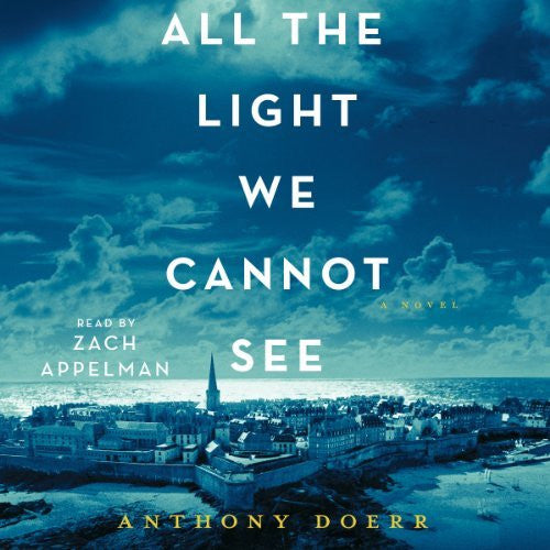 All the Light We Cannot See by Anthony Doerr Audiobook MP3