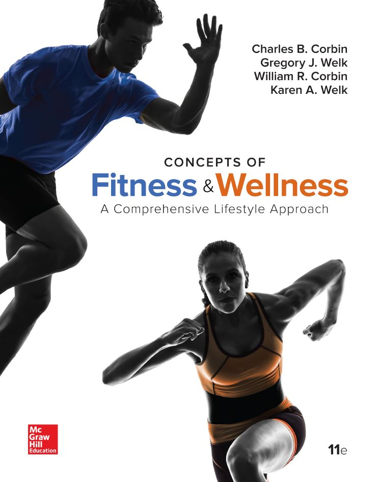 Concepts of Fitness And Wellness: A Comprehensive Lifestyle Approach, 11th Edition by Charles B. Corbin PDF