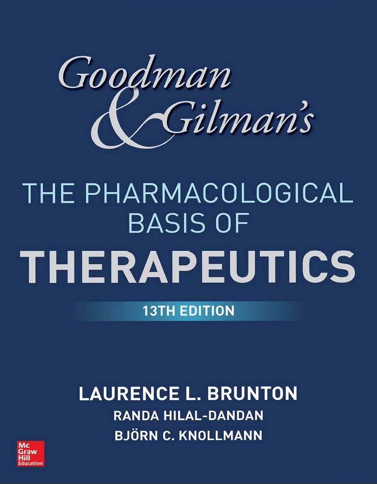 Goodman and Gilman's The Pharmacological Basis of Therapeutics, 13th Edition  by Laurence Brunton PDF