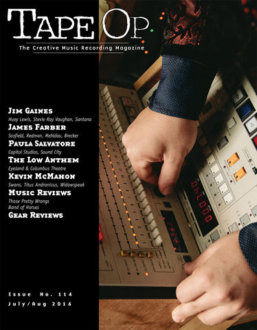 Tape Op Magazine - Issue No. 114 (Jul/Aug 2016)
