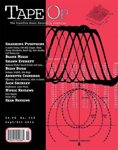 Tape Op Magazine - Issue No. 115 (Sep/Oct 2016)