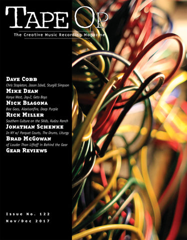 Tape Op Magazine - Issue No. 122 (Nov/Dec 2017)