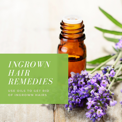 Natural Remedies for Ingrown Hairs