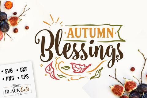 Autumn blessings SVG file Cutting File Clipart in Svg, Eps, Dxf, Png for Cricut & Silhouette
