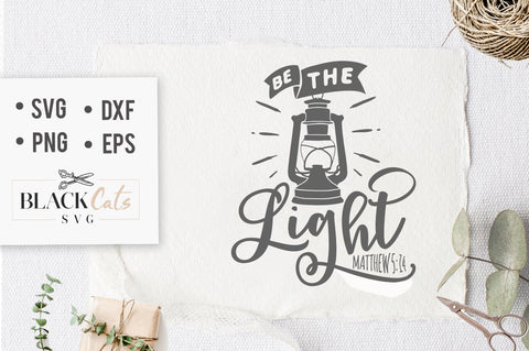 Be the light SVG file Cutting File Clipart in Svg, Eps, Dxf, Png for Cricut & Silhouette God svg