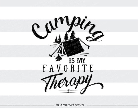 Camping is my therapy -  SVG file Cutting File Clipart in Svg, Eps, Dxf, Png for Cricut & Silhouette - camping svg - BlackCatsSVG