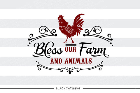 Bless our farm and animals -  SVG file Cutting File Clipart in Svg, Eps, Dxf, Png for Cricut & Silhouette - BlackCatsSVG