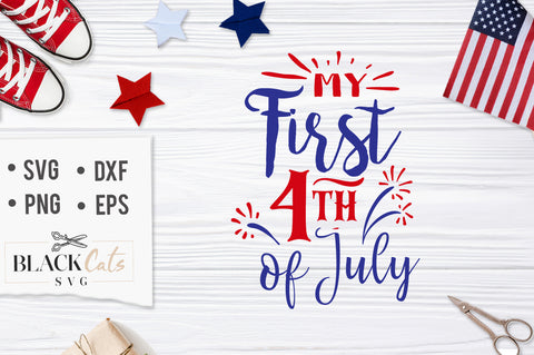 My first 4th of July SVG file Cutting File Clipart in Svg, Eps, Dxf, Png for Cricut & Silhouette