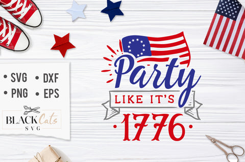 Party like it's 1776 SVG file Cutting File Clipart in Svg, Eps, Dxf, Png for Cricut & Silhouette