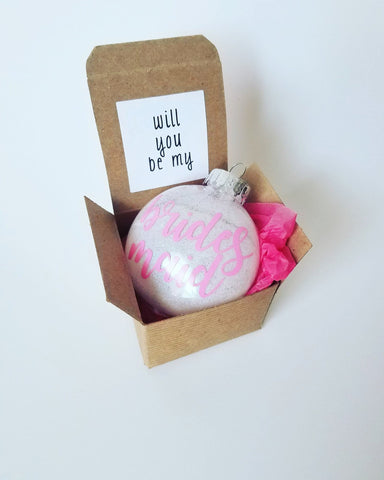 Will You Be My Bridesmaid Ornament Proposal Box - A Little Lady And Me
