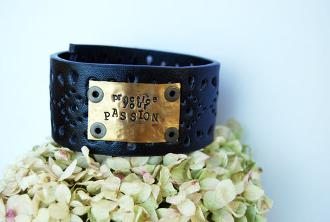 """Practice Your Passion"" Leather Cuff"