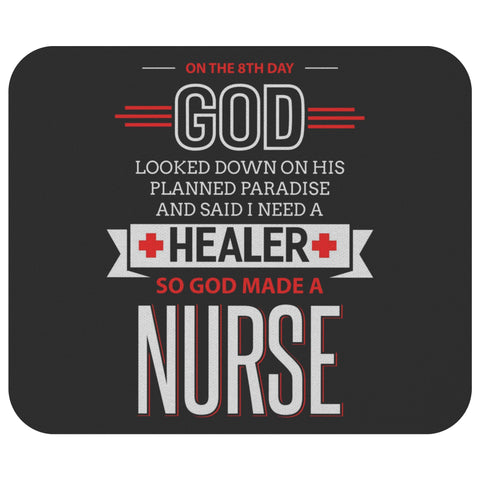 On The 8th Day God Made A Nurse Funny Registered Graduation Gift Ideas Mouse Pad-NeatFind.net