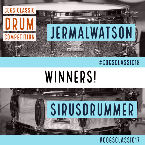 Cogs Classic Drum Competition Winners!