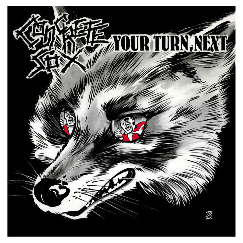 Concrete Sox - Your Turn Next (2012 Reissue) (LP)