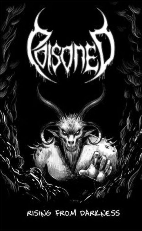 Poisoned - Rising from Darkness (Cassette)