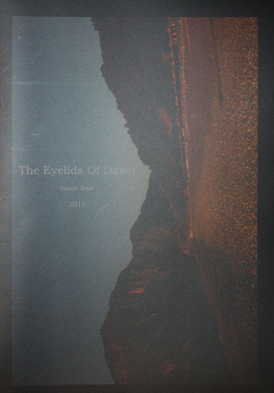 The Eyelids of Dawn - Issue 4 (Zine)