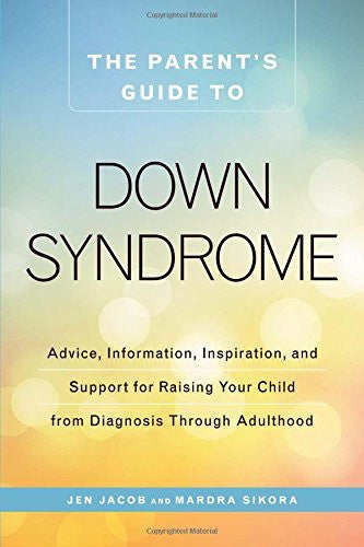 The Parent's Guide to Down Syndrome -  Talk-Tools