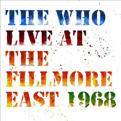 The Who - Live At The Fillmore East: Saturday, April 6, 1968 - 3LP