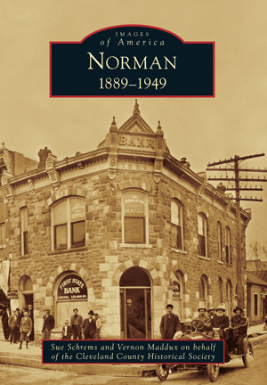 Images of America - Norman: 1889-1949