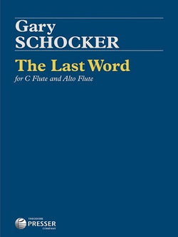 Schocker, G - The Last Word For C Flute And Alto Flute