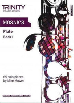 Mosaics for Flute Book 1 - Initial -Grade 5 65 solo pieces