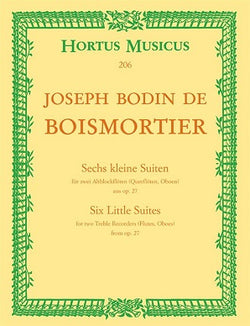 Boismortier Joseph Bodin de	Short Suites (6), from Op.27.