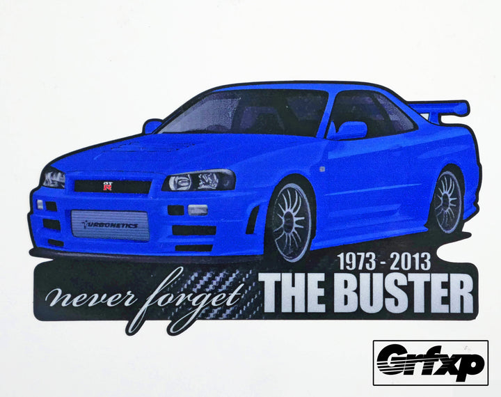 Never Forget the Buster Skyline R34 (Donation) Printed Sticker