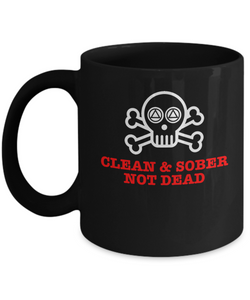 'Clean & Sober, Not Dead' - 12 Step 11/15oz Black Mug-12 Step Tees