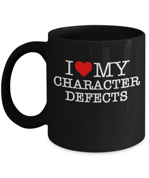 Funny AA Coffee Mug - 'I Heart My Character Defects - Black 11oz Ceramic Cup - 12steptees
