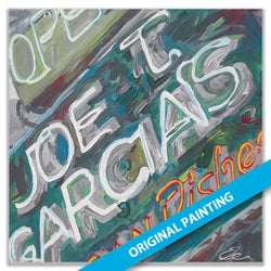 Joe T. Garcia's Sign, Fort Worth — ORIGINAL PAINTING