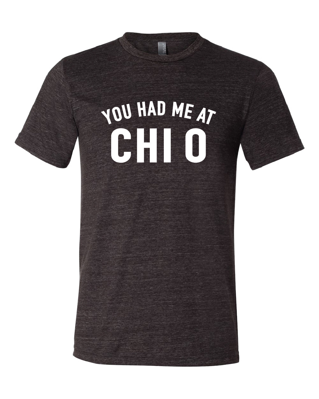 You Had Me At Chi O - PI-1142
