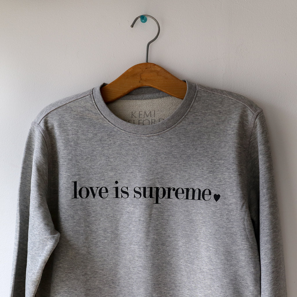 'Love is Supreme' French Heaher Grey Sweatshirt