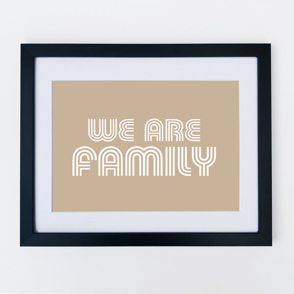 We Are Family Print Stone