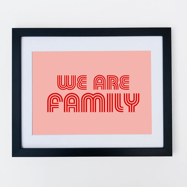 We Are Family Print Pale  Pink / Red