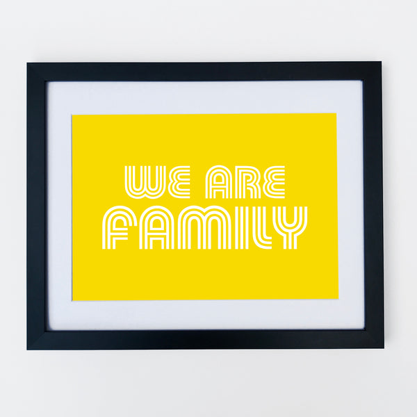 We Are Family Print Yellow