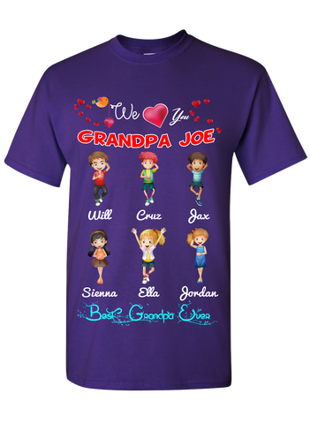 We Love You Grandpa T-Shirts Hoodies Exclusive Design ***Reduced Price Today Only***