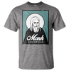 Monk is The New Black Tee