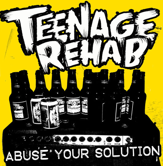 Teenage Rehab - Abuse Your Solution - 7