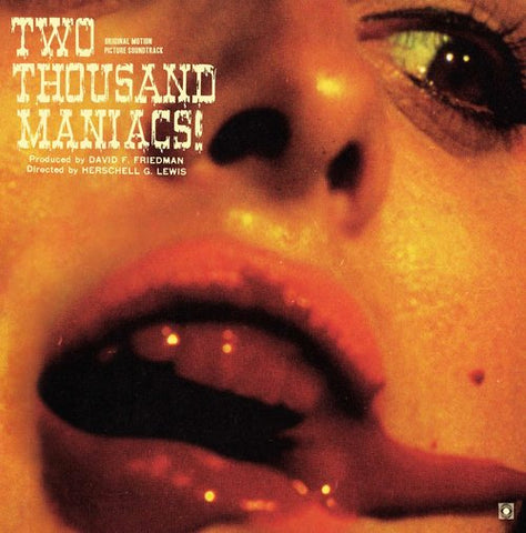"Random Pick! Herschell Gordon Lewis-""Two Thousand Maniacs!"" Limited Colored Soundtrack, Stoughton Gatefold Sleeve, 2 Bonus Tracks, Comes With a Download Card"