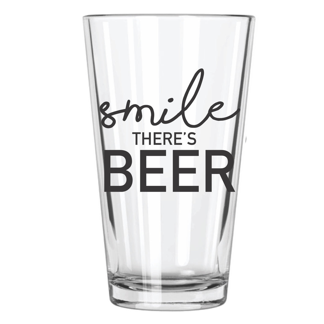 Smile, There's Beer - Northern Glasses Pint Glass