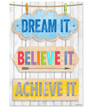 Dream it. Believe it. Achieve it. Inspire U Poster