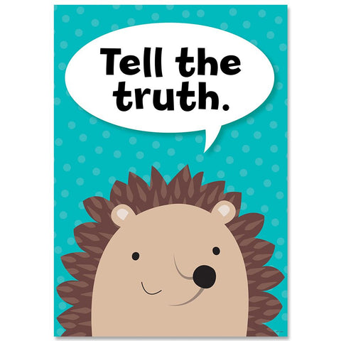 Tell the truth. Woodland Friends Inspire U Poster