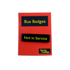 Not in Service Bus Badge